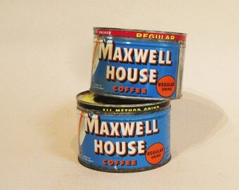 Vintage Maxwell House Tins - Two Tins - Coffee Cans