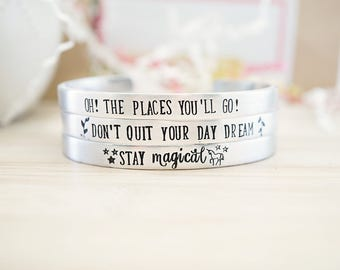 Motivational Cuff Bracelet - Unicorn Jewerly - Oh! The Places You'll Go - Day Dream - Stay Magical Cuff - Hand Stamped Silver Cuff Bracelet