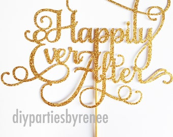 Happily Ever After Cake Topper - Assorted Colours - Wedding Engagement Cake Topper - Fairytale Cake Topper
