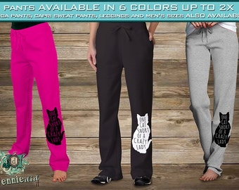 Ladies Comfy - Warm - Sweatpants - One Cat Short of a Crazy Cat Lady - Cat Lady - Cat Silhouette - Cat Lover - Cat Lover Gift - Cat Mom