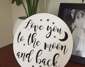 Love you to the moon and back round flat canvas panel  home decor sign