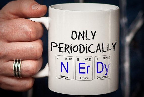 Funny nerd coffee mug nerd gift funny geek gift chemist or like this item urtaz Gallery