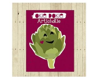 Okie Dokie Artichokie Magnet, Funny Magent, Refrigerator Magnet, Magnet for Kids, Cute Fridge Magnet, Gift Under 10, Artichoke Gift, Puns
