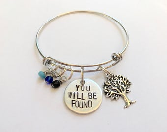 "Dear Evan Hansen Inspired Hand-Stamped Bangle Bracelet - ""You Will Be Found"""