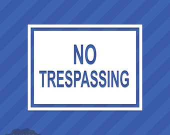 No Trespassing Sign Vinyl Decal Sticker