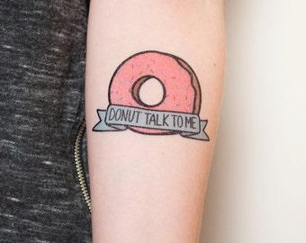 Donut Talk to Me Temporary Tattoo, Donut Temporary Tattoo, Donut Tattoo