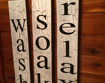wash soak relax - signs - bathroom decor