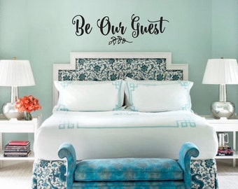 Guest Bedroom Wall Decal - Be Our Guest Bedroom Wall Decal - Home Decor Vinyl Wall Decal