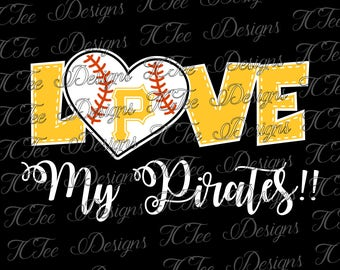 Love My Pirates - Pittsburgh Pirates Baseball - SVG Design Download - Vector Cut File