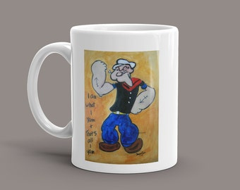 "Popeye Mug with Quote ""I am what I yam & thats all I yam."""