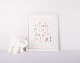 think and wonder wonder and think | hand lettered print | dr seuss quote | nursery print | inspirational quote | nursery wall decor