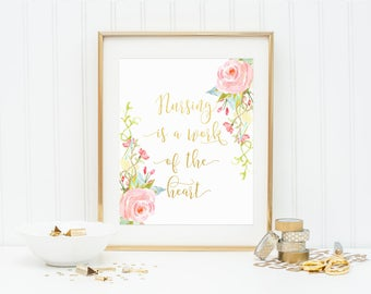 Nursing Print, Nursing Is A Work Of The Heart Print, Gift For Nurse, Gold Foil Print, Nurse Quote Print, Nurse Printable, Nurse Wall Art