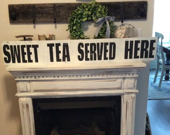 Sweet tea served here sign | Kitchen decor |Wall decor |distressed | 4 ft | Hand painted | farmhouse style | white and black
