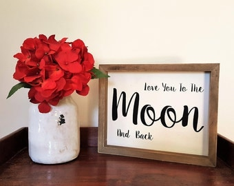 Moon and Back Sign, Love You to the Moon and Back Wood Sign, Farmhouse Decor, Gallery Wall Decor, Nursery Decor, Nursery Sign, Wall Art
