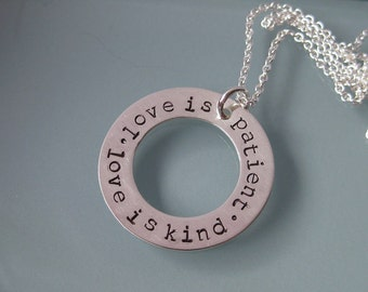 Love is Patient - 1 Corinthians 13 stamped sterling silver washer pendant necklace