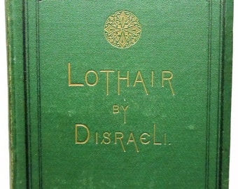 1870 Lothair By the Right Honorable B. Disraeli