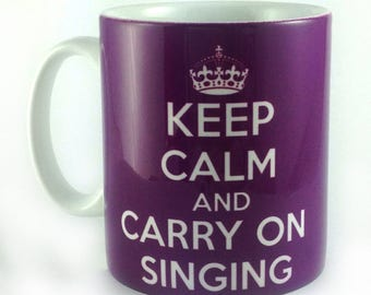 Keep Calm And Cary On Singing 11oz gift mug cup present for singer