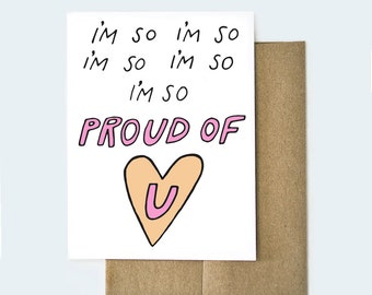 I'm So Proud of You Card | Funny Drake Card | Congratulations Card | Congrats Card | Drake Card