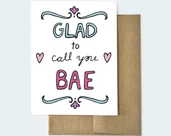 Bae Card, Bae Love Card, Funny Valentine Card, Anniversary Card, Happy Anniversary Card, Glad to Call You Bae Card, Love Card for Him