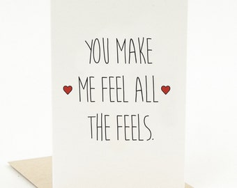 """Printable Valentine's Day Card """"You Make Me Feel All The Feels"""" Printable Card Cute Valentine's Day Card with Envelope Template Funny Card"""