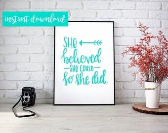 Handlettered Printable Quote - She Believed She Could So She Did - Wall Art Decor