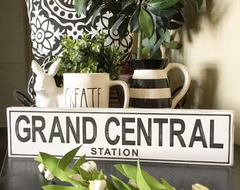 Grand Central Station Industrial rustic farmhouse sign  cottage chic  hostess gift