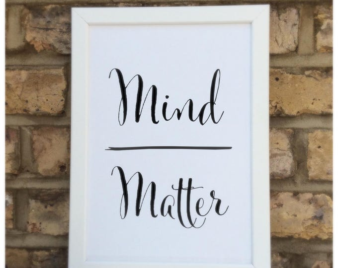 Mind over matter quote Framed Print | Wall decor | Home decor | prints
