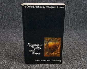 Romantic Poetry And Prose. Harold Bloom & Lionel Trilling. C. 1973