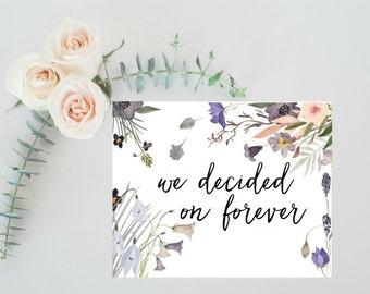 Rustic Wedding  Decor, Rustic Wedding Decorations, We decided on forever Sign, Rustic Wedding Ceremony Sign, Floral Wedding, Boho Wedding