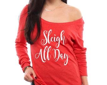 Sleigh All Day Shirt for Women - Christmas Shirts for Women - Ugly Christmas Sweater - Tack Sweater - Christmas Gift for Women Gift for Her