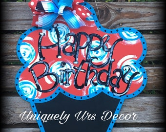 Happy Birthday Door Hanger, Cupcake Door Hanger, Dr. Seuss Door Hanger, Chalkboard Door Hanger, Door Hanger