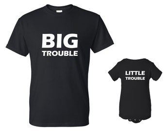 Big Trouble Little Trouble T-shirt and Onesie Set