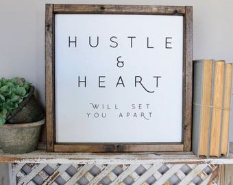 Hustle And Heart Will Set You Apart Framed Wood Sign