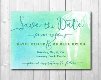 Beach Save the Date, Tropical Save the Date printable/invitation, card, palm, aqua, watercolor, calligraphy, ombre/wording can be changed