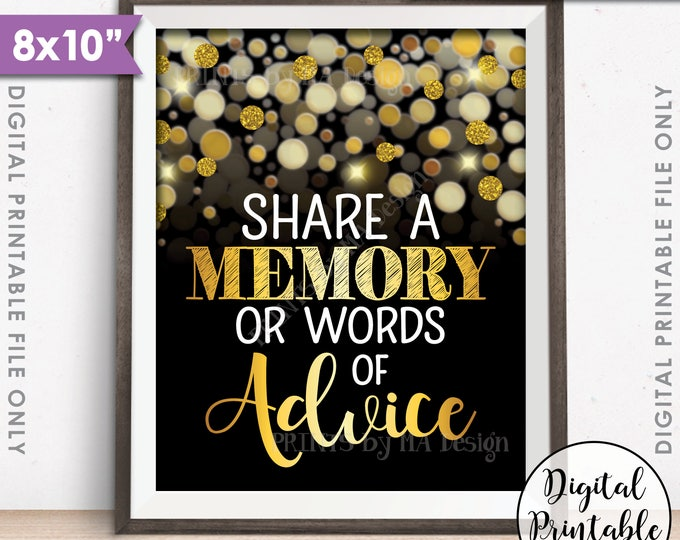 "Share a Memory or Words of Advice Sign, Graduation Party, Birthday, Retirement, Black & Gold Glitter 8x10"" Printable Instant Download"