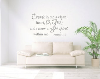Create in me a clean heart O God and renew a right spirit within me Psalm 51 10 Vinyl Wall Decal Home Decor Lettering Religious