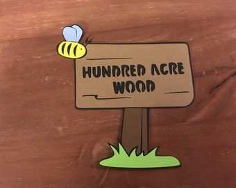 Hundred Acre Wood sign die cut from Winnie the Pooh