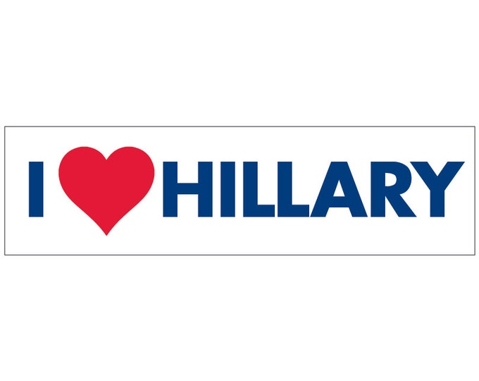I love Hillary Pro-Hillary Decal Vinyl or Magnet Bumper Sticker