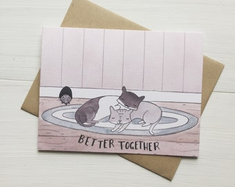 Better Together - love card, cat love card, anniversary card, valentines day card, valentine card, card for him, cat card, card for her