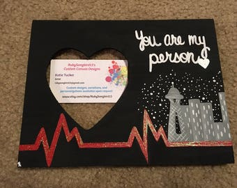 "Grey's Anatomy TV Show ""You're My Person"" Hand-Painted Wooden Picture Frame 