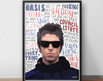 Liam Gallagher Oasis Supersonic version band musician quote print / poster hand drawn type / typography