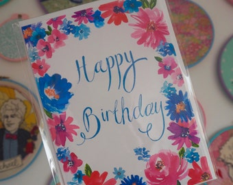 Floral Birthday Card - Watercolour Flowers with Hand Lettering in Blue & Pink