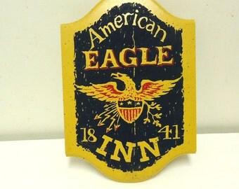 vintage hotel sign,american eagle inn hotel sign,rustic wooden plaque sign,restaurant eatry decor