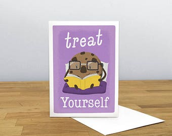 Treat Yourself Greeting Card, Cookie Card, Funny Card, Congrats Card, Birthday Card, Congratulations Card, Blank Card