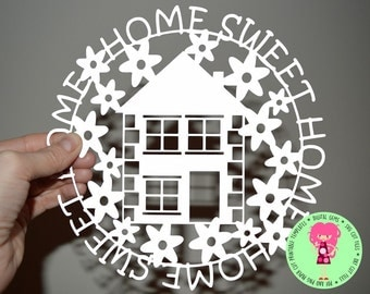 Home sweet home. SVG / DXF / EPS files and a printable template for hand cutting. Digital Download. Small commercial use ok