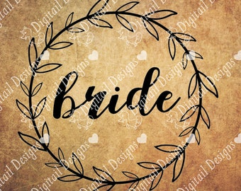 Bride Wreath SVG - dxf - png - eps - ai - fcm - Wedding Cut File - Wedding SVG - Wedding Wreath - Silhouette - Cricut - Commercial Use SVG