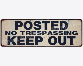 Posted Keep Out Vintage Look Reproduction Metal Sign 6x18 6180483