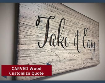 quote sign wood wall art looks like reclaimed wood take it easy quote