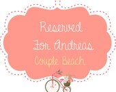 Reserved for Andrea / Couple Beach