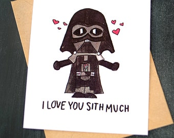 Star Wars Valentineu0027s Day Card (Darth Vader)   I Love You Sith Much Card
